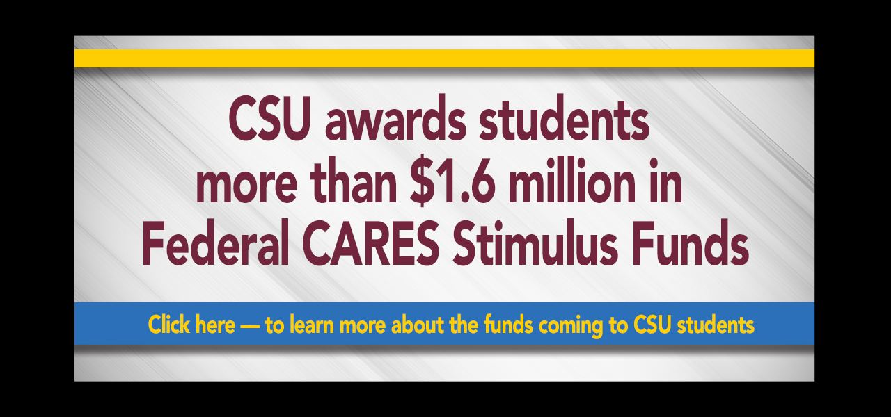link to CARE Act FAQ page, Central State University Students To Receive $1.8 Million Federal Emergency Cash Grant, Click Here to learn more about the funds coming to CSU students